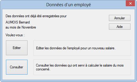 e32afd42262 Le bouton Consulter affiche les données de l employé utilisées pour  calculer le salaire du mois (il n est pas possible de les modifier).